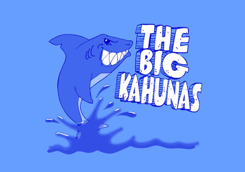 The Big Kahunas